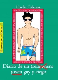 Diario de un joven gay y ciego (aperitivo)