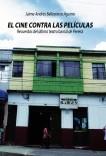 EL CINE CONTRA LAS PELÍCULAS. Recuerdos del último teatro barrial de Pereira