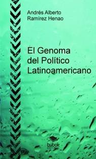 El Genoma del Político Latinoamericano