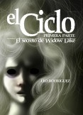 EL CICLO I: El Secreto De Widow Lake (EBOOK - Segunda Edición)