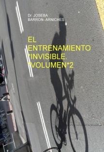 EL ENTRENAMIENTO INVISIBLE -GANAR POR POTENCIA VOLUMEN 2