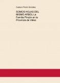 SOMOS HOJAS DEL MISMO ARBOL La Familia Pinzón en la Provincia de Vélez