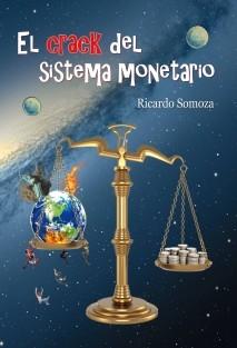 El CRACK del sistema monetario