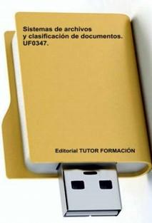 Sistemas de archivo y clasificación de documentos. UF0347