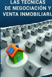 Las Técnicas de Negociación y Venta Inmobiliaria
