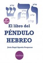 Libro EL LIBRO DEL PÉNDULO HEBREO, autor Jesús Ángel Agustín