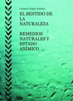 EL SENTIDO DE LA NATURALEZA - REMEDIOS NATURALES Y ESTADO ANÍMICO -