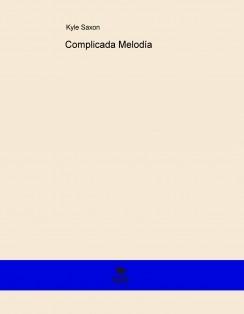 Complicada Melodía