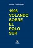 1998 VOLANDO SOBRE EL POLO SUR