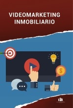 Libro Video Marketing Inmobiliario, autor Luis H Londoño Finca Raíz