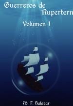 Guerreros de Rupertern - Volumen 1. El libro de los demonios
