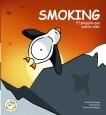 Smoking, El pingüino que quería volar.
