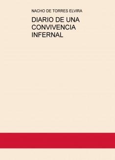 DIARIO DE UNA CONVIVENCIA INFERNAL