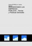 REINVENTANDO LAS EMPRESAS PÚBLICAS Teorías y Prácticas Generales