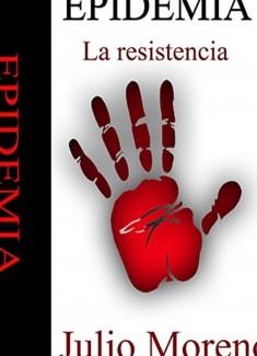 EPIDEMIA LA RESISTENCIA   SEGUNDA PARTE
