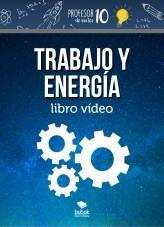 Libro Trabajo y Energía Libro vídeo, autor profesor10demates