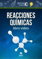 Libro REACCIONES QUÍMICAS libro vídeo, autor profesor10demates