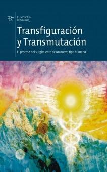 Transfiguración y Transmutación