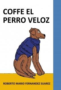 COFFEE EL PERRO VELOZ