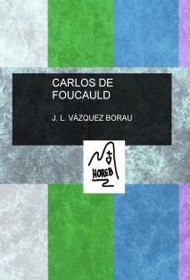 CARLOS DE FOUCAULD