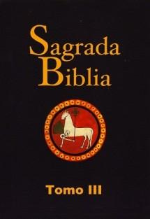 Sagrada Biblia. Tomo III