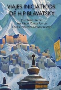 Viajes Iniciáticos de H.P. Blavatsky