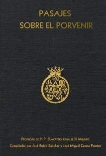 Pasajes sobre el Porvenir. Profecías de H.P. Blavatsky para el III Milenio