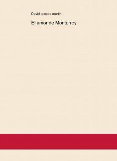 El amor de Monterrey