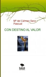 """""""CON DESTINO AL VALOR"""""""