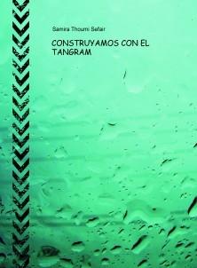 CONSTRUYAMOS CON EL TANGRAM