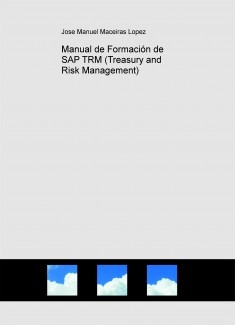 Manual de Formación de SAP TRM (Treasury and Risk Management)