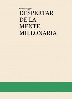 DESPERTAR DE LA MENTE MILLONARIA
