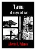 Tyrana, el origen del mal