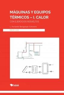 MÁQUINAS Y EQUIPOS TÉRMICOS-I. Calor
