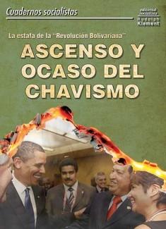 Ascenso y ocaso del chavismo