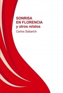 SONRISA EN FLORENCIA y otros relatos