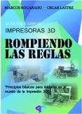 GUIA PARA ARMAR IMPRESORAS 3D