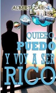 Quiero, puedo y voy a ser RICO (Edición PAPEL)