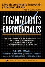 Libro Organizaciones Exponenciales, autor Salim Ismail