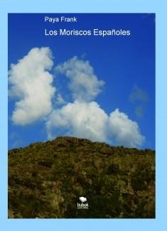 Los Moriscos Españoles