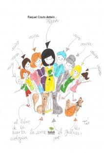 María, las gallinas, el perro, el libro de la huerta ecológica, las vecinas, los vecinos y la zorra