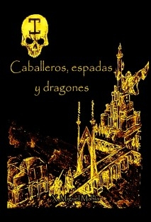 Caballeros, espadas y dragones