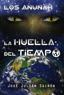 LOS ANUNAK: LA HUELLA DEL TIEMPO