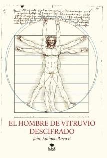 EL HOMBRE DE VITRUVIO DESCIFRADO