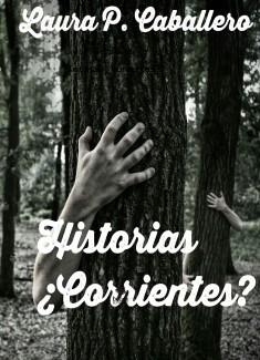 Historias ¿corrientes?