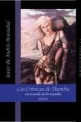 Las Crónicas de Thambia. La Leyenda de las Espadas Libro II
