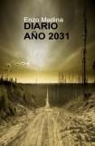 DIARIO AÑO 2031: Un secreto que puede cambiar la historia humana