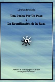 La Gran Revolución -Una Lucha Por Un Paso y La Reunificación de la Raza-