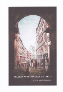 Madrid nuestro eres un cielo