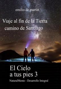 Viaje al Fin de la Tierra, Camino de Santiago - El Cielo a tus Pies 3